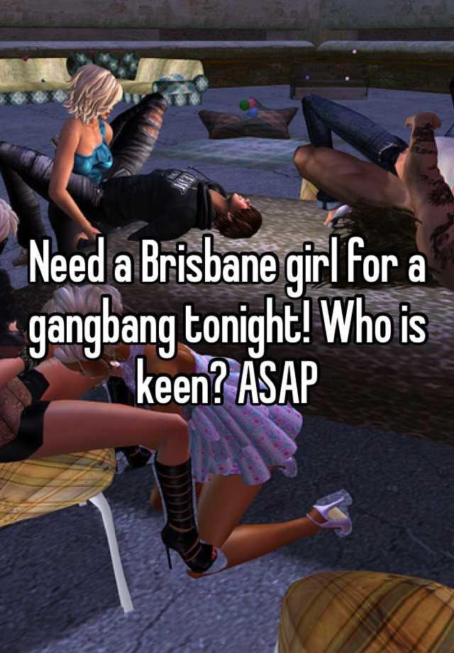 best of Brisbane Gang bang